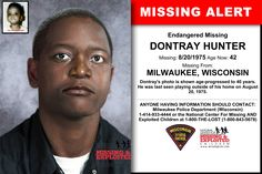 DONTRAY HUNTER, Age Now: 42, Missing: 08/20/1975. Missing From MILWAUKEE, WI. ANYONE HAVING INFORMATION SHOULD CONTACT: Milwaukee Police Department (Wisconsin) 1-414-933-4444.