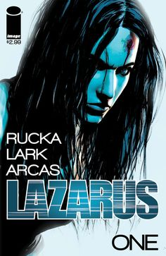Lazarus #1 Cover from our interview with writer Greg Rucka.