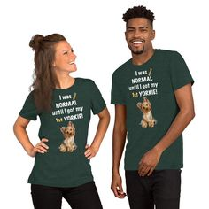 A new t-shirt for Yorkshire Terrier dog parent and lover from our new collection, Almost normal, with white print text and design.