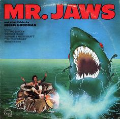 Mr. Jaws. Sadly it's sound-alikes on the cut-in songs on the LP...