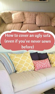 Drop Cloth Slipcovered/Reupholstered Couch How to cover an ugly sofa (even if you've barely sewn before) Furniture Projects, Furniture Makeover, Sofa Makeover, Furniture Stores, Diy Furniture Covers, Furniture Logo, Steel Furniture, Ikea Furniture, Upcycled Furniture