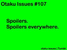Best thing ever. Unless you hate spoilers that is. And if you're tired of them for once *rarely happens for me, I love spoilers*
