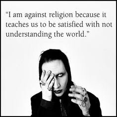 Another favorite quote from Manson.  He's right on target.