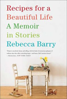 Recipes for a Beautiful Life: A Memoir in Stories on Scribd