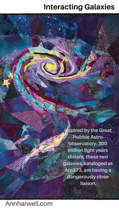 Inspired by the Great Hubble Astro-observatory. 300 million light years distant, these two galaxies, cataloged as are having a dangerously close liaison. Star Outline, Astronomy Science, Light Year, Cosmos, Galaxies, Quilts, Inspired, Stars, Artist