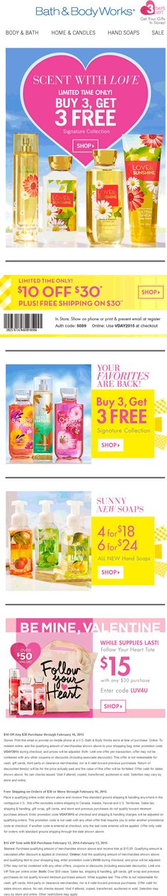 Pinned February 13th: $10 off $30 also 6-for-3 at #Bath&BodyWorks, or online via promo code VDAY2015 #coupon via The #Coupons App #valentinesday