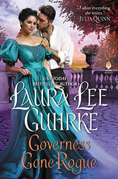 Télécharger ou Lire en Ligne Governess Gone Rogue Livre Gratuit PDF/ePub - Laura Lee Guhrke, Dear Lady Truelove . My twin brother and I need a new mother, though Papa insists he'll never marry again. Laura Lee, Historical Romance Novels, Gone Rogue, Believe, New Employee, Lord, Free Download, My Favorite Part, Rogues