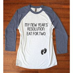 New Years Resolution Maternity Shirt New Years Pregnancy Announcement... ($23) ❤ liked on Polyvore featuring maternity, blue, t-shirts, tops and women's clothing