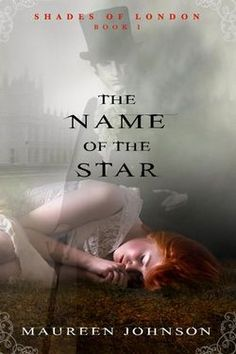 2012 YA Nominee: Maureen Johnson's The Name of the Star. Ghosts! Jack the Ripper! London! Romance! Private school! LOVE.