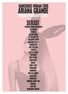 Setlist norte-americana da Dangerous Woman Tour