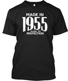 Born in 1955? This is for you! | Teespring