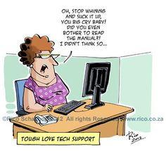 Tough love tech support
