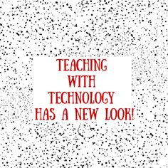 Teaching with Technology has a new look!
