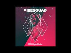 """Introduced to these guys last night by a friend, definitely worth checking out. VibeSquaD """"Shine"""" from their album """"Orphan Alien Pt 1""""."""