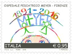 """Emissione di un francobollo ordinario appartenente alla serie tematica """"le Eccellenze del sapere"""" dedicato all'Ospedale Pediatrico Meyer in Firenze, nel 125° anniversario dalla inaugurazione"""