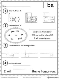 Learning Sight Word BE: Practice recognizing the sight word BE with My Teaching Station Learning Sight Words printable worksheet. Your child will practice recognizing the letters that make up the word, tracing, writing and finally putting the word in a sentence.