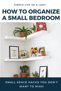 61 Simply Amazing Small Space Hacks For Your Tiny Bedroom on Home Inteior Ideas 9343 Small Bedroom Hacks, Small Bedroom Organization, Small Space Bedroom, Small Bedrooms, Organization Ideas, Bedroom Ideas, Organizing, Storage Ideas, Bedroom Makeovers