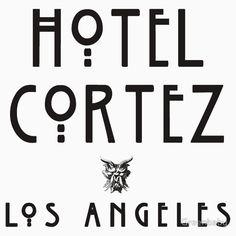HOTEL CORTEZ  Los Angeles