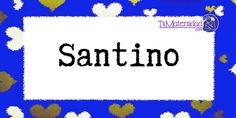 Conoce el significado del nombre Santino #NombresDeBebes #NombresParaBebes #nombresdebebe - http://www.tumaternidad.com/nombres-de-nino/santino/