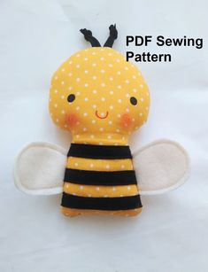 Sewing Stuffed Animals, Stuffed Toys Patterns, Diy Teddy Bear, Bee Toys, Softie Pattern, Cute Bee, Sewing Toys, Baby Sewing, Bee Crafts