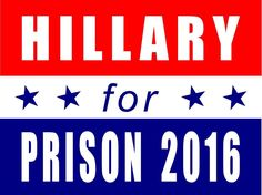 Hillary Clinton For Prison 2016 Hate Liar Funny Election Yard Sign & Stake 2 PK #RiosCo