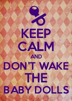 Whatever you do, do not wake up the dolls