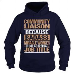 COMMUNITY-LIAISON - #plain t shirts #best sweatshirt. I WANT THIS => https://www.sunfrog.com/LifeStyle/COMMUNITY-LIAISON-97428112-Navy-Blue-Hoodie.html?60505
