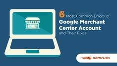 6 Most Common Errors of Google Merchant Center Account and Their Fixes  ||  Google is the leading search engine with over 40,000 search queries every second on average, which translates to over 3.5 billion searches per day.  Product sellers and e-commerce companies need to avoid errors in their Google Merchant Center account…