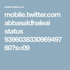 mobile.twitter.com abbasaldhaleai status 939603833096949760?s=09