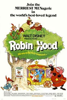 Robin Hood is another of those Disney movies I never cared much about as a kid. Why I can't say since I love animals --all the characters here are portrayed as animals-- and Robin Hood is pretty much doing the right thing by doing what he does. Disney Films, Disney Pixar, Disney Movie Posters, Classic Movie Posters, Disney Art, Film Posters, Classic Disney Movies, Disney Wiki, Disney Vintage