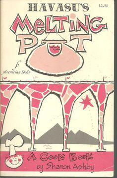 Lake Havasu City Arizona Cookbook Recipes Sharon Ashby 71 First Edition Vintage