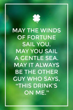 9 Irish Toasts to Raise a Glass to This St. St Patricks Day Quotes, St. Patricks Day, Drinking Toasts, Irish Jokes, Irish Humor, Irish Toasts, Great Quotes, Inspirational Quotes, Best Toasts