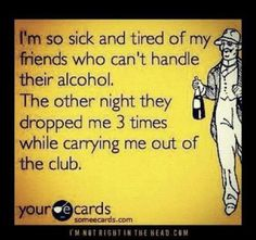 Ecards friends who can't handle their alcohol