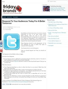 Respond To Your Audiences Today For A Better Tomorrow 2 http://www.fridaybrands.com/respond-to-your-audiences-today-for-a-better-tomorrow/?utm_source=feedburner_medium=email_campaign=Feed%3A+FridayBrands+%28Friday+Brands%29