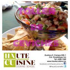"""Yummmmm! """"Taller de Ceviches"""" 21 de octubre de 3:00 a 5:00 PM Informes: contacto@hautecuisine.mx Tel:6280-1340"""