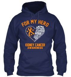 For My Hero Kidney Cancer Awareness