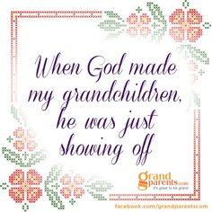When God made my grandchildren...