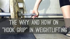 """The Why and How on """"Hook Grip"""" in Weightlifting - WOD Nation"""