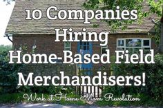 10 Companies Hiring Home-Based Field Merchandisers!  / Work at Home Mom Revolution