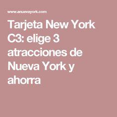 Tarjeta New York C3: elige 3 atracciones de Nueva York y ahorra