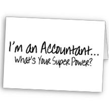 I'm An Accountant Whats Your Super Power