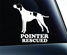 English Pointer Rescued Dog Symbol Decal Paw Print Dog Puppy Pet Family Breed Love Car Truck Sticker Window (White) ExpressDecor http://www.amazon.com/dp/B00SLV1P72/ref=cm_sw_r_pi_dp_-XCWub0MPJEHP