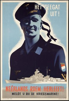 Netherlands, 1943 / Recruitment poster encouraging Dutchmen to join the German navy, c1940-1945.
