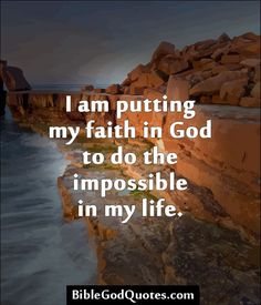 Put my faith in God to do the impossible in my life Faith Quotes, Bible Quotes, Peace Quotes, Biblical Quotes, Meaningful Quotes, Qoutes, Religious Quotes, Spiritual Quotes, Gods Promises