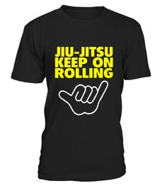 """# BJJ JIU JITSU KEEP ON ROLLING T-SHIRT Brazilian Jiu Jitsu .  Special Offer, not available in shops      Comes in a variety of styles and colours      Buy yours now before it is too late!      Secured payment via Visa / Mastercard / Amex / PayPal      How to place an order            Choose the model from the drop-down menu      Click on """"Buy it now""""      Choose the size and the quantity      Add your delivery address and bank details      And that's it!      Tags: MMA BJJ Apparel presents…"""