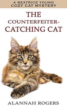 28 best mystery using animals ku images on pinterest cozy todays free kindle ebook the counterfeiter catching cat beatrice young cozy cat mysteries book leaves have turned and autumn has finally come to the fandeluxe Choice Image
