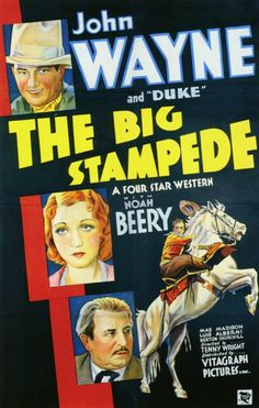 THE BIG STAMPEDE (1931) - John Wayne - Noah Berry - Mae Madison - Directed by Tenny Wright - Vitagram Picture.