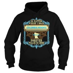 (Tshirt Amazing Order) Columbia Heights in Minnesota Shirts of week Hoodies, Funny Tee Shirts