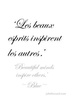 ♔ 'Beautiful minds inspire others.'