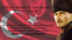 19 Mayıs Gençlik Ve Spor Bayramı Kutlu Olsun.